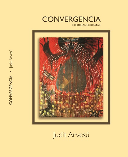 Convergencia, a new poetry book by Judit Arvesu